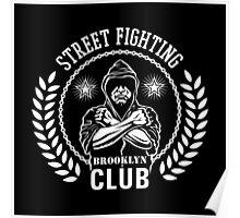Street fight emblem Brooklyn Club white Poster