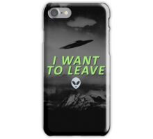 I Want To Leave iPhone Case/Skin