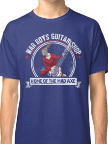 War Boys Guitar Shop Classic T-Shirt