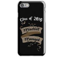 Class of 2016 Mischief Managed iPhone Case/Skin