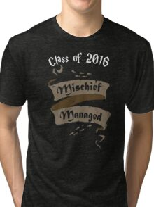 Class of 2016 Mischief Managed Tri-blend T-Shirt