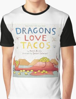 Dragons Love Tacos Graphic T-Shirt