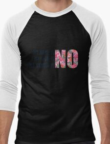 my name is no Men's Baseball ¾ T-Shirt