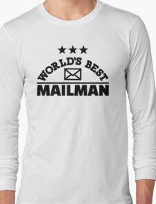 World's best mailman Long Sleeve T-Shirt