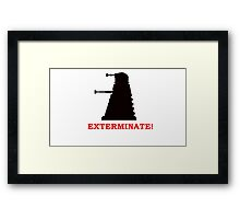 Exterminate - Doctor Who Framed Print
