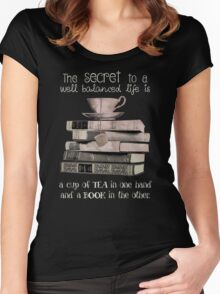 Secret to life is Tea and books Women's Fitted Scoop T-Shirt