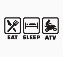 Eat sleep ATV by Designzz