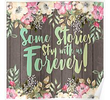 Some Stories Stay With Us Forever 2 Poster