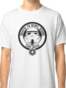 Death to Rebel Scum Classic T-Shirt