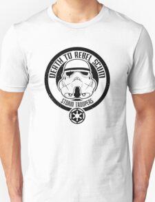 Death to Rebel Scum T-Shirt