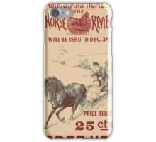 Artist Posters The Christmas number of the Horse Review will be issued Dec 3rd 0925 iPhone Case/Skin