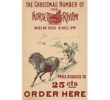 Artist Posters The Christmas number of the Horse Review will be issued Dec 3rd 0925 Photographic Print