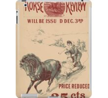 Artist Posters The Christmas number of the Horse Review will be issued Dec 3rd 0925 iPad Case/Skin