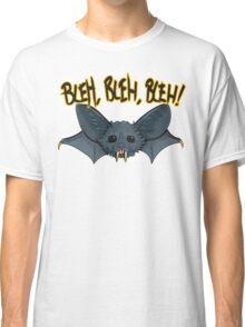 BLEH, BLEH, BLEH! Classic T-Shirt