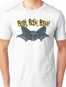 BLEH, BLEH, BLEH! Unisex T-Shirt