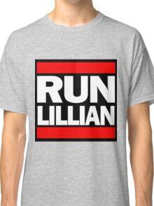 Unbreakable Kimmy Schmidt Inspired Rap Mashup - RUN Lillian - UKS Shirt - Females are Strong as Hell Parody Shirt Classic T-Shirt