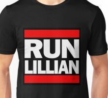Unbreakable Kimmy Schmidt Inspired Rap Mashup - RUN Lillian - UKS Shirt - Females are Strong as Hell Parody Shirt Unisex T-Shirt