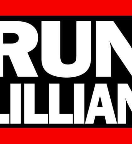 Unbreakable Kimmy Schmidt Inspired Rap Mashup - RUN Lillian - UKS Shirt - Females are Strong as Hell Parody Shirt Sticker