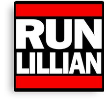 Unbreakable Kimmy Schmidt Inspired Rap Mashup - RUN Lillian - UKS Shirt - Females are Strong as Hell Parody Shirt Canvas Print