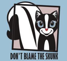 DON'T BLAME THE SKUNK Kids Tee