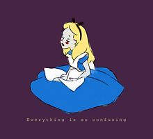 Everything is so Confusing Unisex T-Shirt