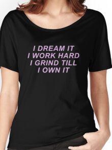 Formation - I Dream It Women's Relaxed Fit T-Shirt