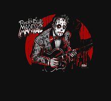 Rock n Roll Maniac Rockabilly Unisex T-Shirt