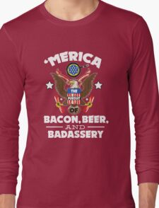 Merica The Pursuit of Bacon, Beer, & Badassery. Long Sleeve T-Shirt