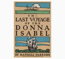 Artist Posters The last voyage of the Donna Isabel by Randall Parrish 1 0704 Kids Tee