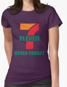 7 Eleven Never Forget Womens Fitted T-Shirt