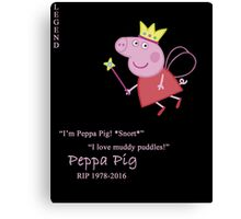 Peppa Pig. Rest in Peace, Angel. Canvas Print