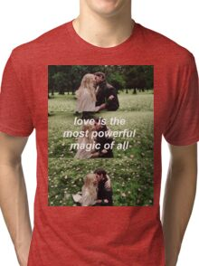love is the most powerful magic of all Tri-blend T-Shirt