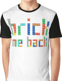 Brick me back Graphic T-Shirt