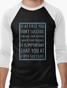 If at first you don't succeed... Men's Baseball ¾ T-Shirt