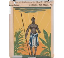 Artist Posters Actual Africa a tour of exploration by Frank Vincent 0410 iPad Case/Skin