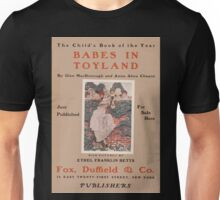 Artist Posters Babes in toyland by Glen MacDonough and Anna Alice Chapin 0425 Unisex T-Shirt
