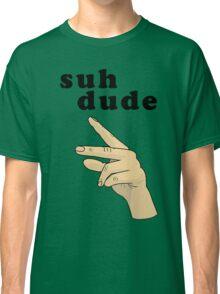 Suh Dude meme   Black Letters Classic T-Shirt