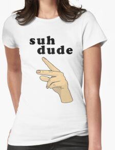 Suh Dude meme | Black Letters Womens Fitted T-Shirt