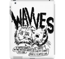 I liked Wavves Before they were cool  iPad Case/Skin