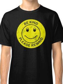 Be Kind Please Rewind Classic T-Shirt