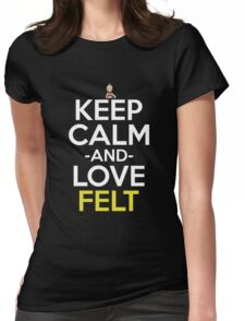 Keep Calm And Love Felt Anime Shirt Womens Fitted T-Shirt