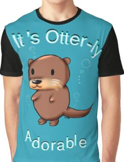 It's Otterly Adorable Graphic T-Shirt