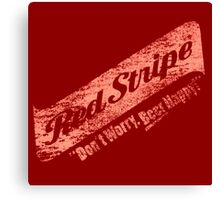 Red Stripe : Don't Worry Beer Happy Canvas Print