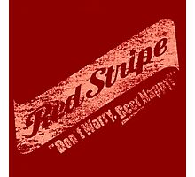 Red Stripe : Don't Worry Beer Happy Photographic Print