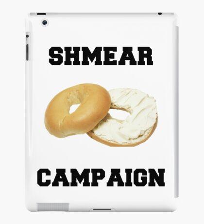 Shmear Campaign  iPad Case/Skin