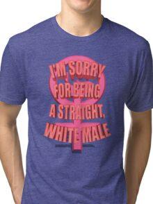 Anti-Feminism Apparel - White Male Priveledge Tri-blend T-Shirt