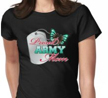 Proud army mom Womens Fitted T-Shirt