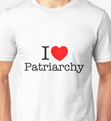 I <3 patriarchy Unisex T-Shirt