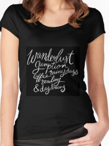 Chalk Lettering Wanderlust Gumption Coffee Rainy Days Reading & Daydreams Women's Fitted Scoop T-Shirt