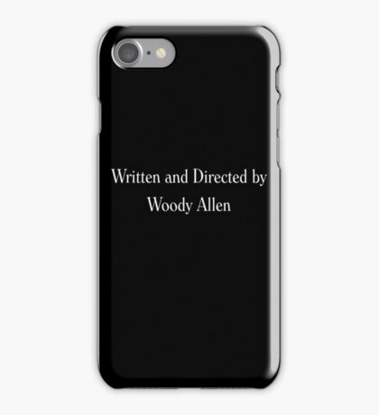 Written & Directed by Woody Allen Movie Credits in Font iPhone Case/Skin